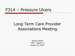 F314 – Pressure Ulcers