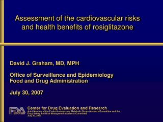 Assessment of the cardiovascular risks and health benefits of rosiglitazone
