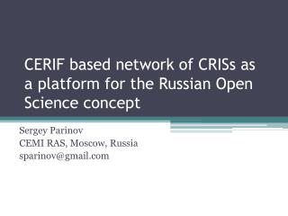 CERIF based network of CRISs as a platform for the Russian Open Science concept
