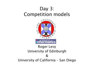Day 3: Competition models