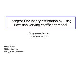 Receptor Occupancy estimation by using Bayesian varying coefficient model