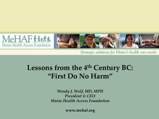 The Maine Health Access Foundation (MeHAF)