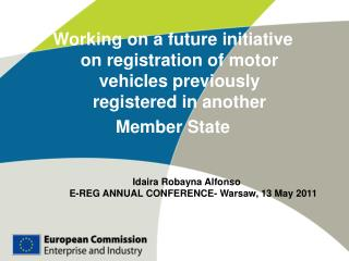 Working on a future initiative on  registration of motor vehicles previously registered in another
