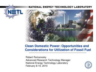 Clean Domestic Power: Opportunities and Considerations for Utilization of Fossil Fuel