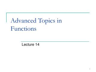 Advanced Topics in Functions