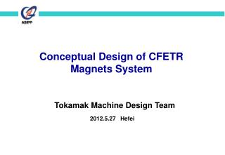 Conceptual Design of CFETR  Magnets System