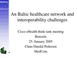 An Baltic healthcare network and interoperability challenges