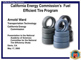 California Energy Commission's  Fuel Efficient Tire Program