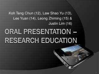 Oral Presentation – Research Education