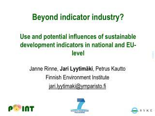 Janne Rinne,  Jari Lyytimäki , Petrus Kautto Finnish Environment Institute