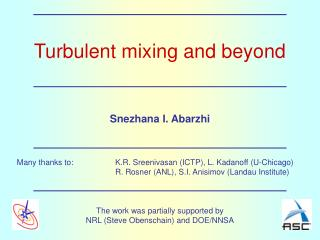 Turbulent mixing and beyond