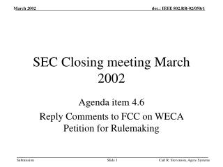 SEC Closing meeting March 2002