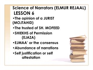 Science of Narrators (ELMUR REJAAL) LESSON 6