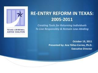 October 19, 2011 Presented by: Ana Yáñez-Correa, Ph.D.  Executive Director