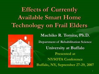 Effects of Currently Available Smart Home Technology on Frail Elders