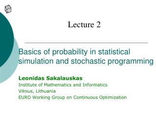 Basics of probability in statistical simulation and stochastic programming