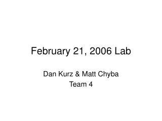 February 21, 2006 Lab