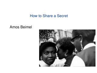 How to Share a Secret