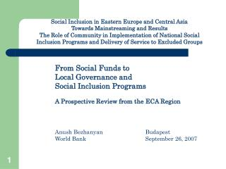 From Social Funds to  Local Governance and  Social Inclusion Programs