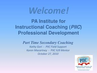 PA Institute for  Instructional Coaching ( PIIC ) Professional Development