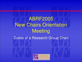 ABRF2005 New Chairs Orientation Meeting