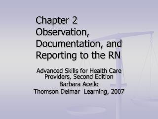 Advanced Skills for Health Care Providers, Second Edition Barbara Acello