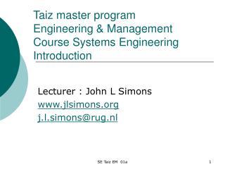 Taiz master program  Engineering & Management  Course Systems Engineering Introduction