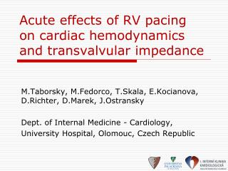 Acute effects of RV pacing on cardiac hemodynamics and transvalvular impedance