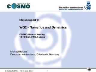 Status report of WG2 - Numerics and Dynamics COSMO General Meeting 10-13 Sept. 2012, Lugano