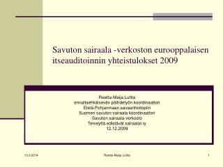 Savuton sairaala -verkoston eurooppalaisen itseauditoinnin yhteistulokset 2009