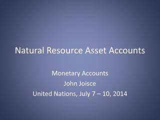 Natural Resource Asset Accounts