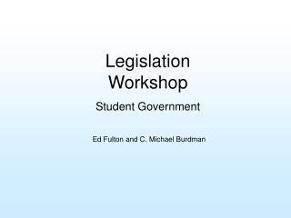 Legislation Workshop Student Government