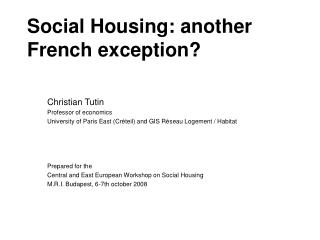 Social Housing: another French exception?