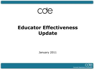 Educator Effectiveness  Update January 2011