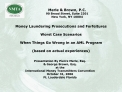 Money Laundering Prosecutions and Forfeitures  Worst Case Scenarios   When Things Go Wrong in an AML Program  based on a