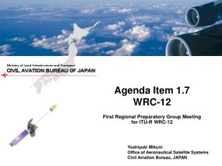 First Regional Preparatory Group Meeting for ITU-R WRC-12