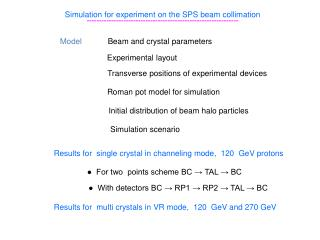 Simulation for experiment on the SPS beam collimation