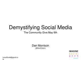 Demystifying Social Media