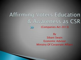 Affirming Voters Education & Awareness as CSR