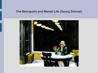 The Metropolis and Mental Life (Georg Simmel)