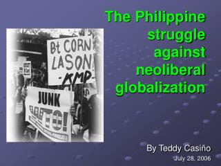 The Philippine struggle against neoliberal globalization