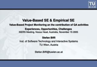 Stefan Biffl Inst. of Software Technology and Interactive Systems TU Wien, Austria