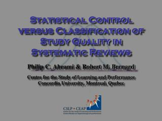 Statistical Control versus Classification of Study Quality in Systematic Reviews