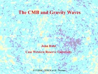 The CMB and Gravity Waves