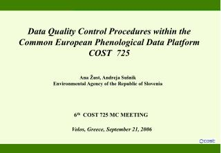 Data Quality Control Procedures within the Common European Phenological Data Platform COST  725