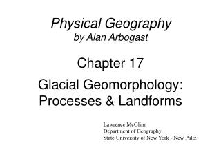 Physical Geography by Alan Arbogast Chapter 17