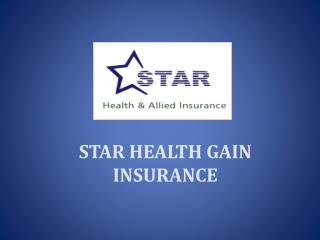 STAR HEALTH GAIN INSURANCE