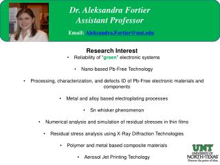 "Research Interest  Reliability of "" green "" electronic systems Nano-based Pb-Free Technology"