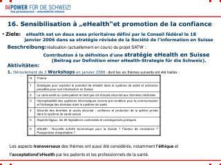 """16. Sensibilisation à """"eHealth""""et promotion de la confiance"""