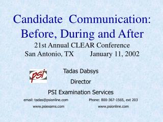 Tadas Dabsys Director  PSI Examination Services